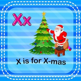 La lettre de flashcard x est pour x-mas