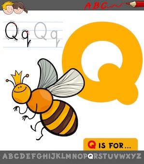 Lettre q avec le personnage de dessin animé quenn bee