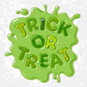 Lettres de gelée d'halloween trick or treat dans une flaque de boue verte