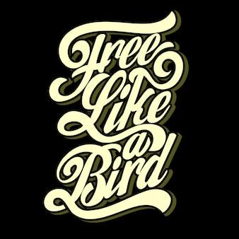 Libre comme un oiseau