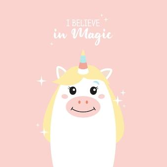 Licorne mignonne je crois en la magie