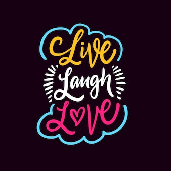 Live rire amour phrase de calligraphie colorée dessinée à la main illustration vectorielle isolée sur fond