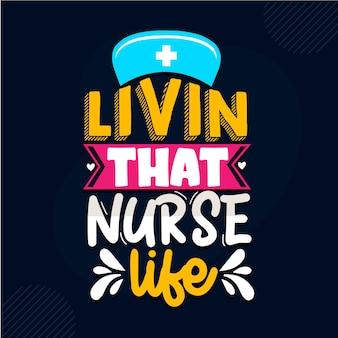 Livin cette vie d'infirmière conception de citations d'infirmière vecteur premium