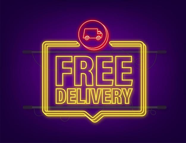 Livraison gratuite. icône néon. insigne avec camion. illustration de stock de vecteur.