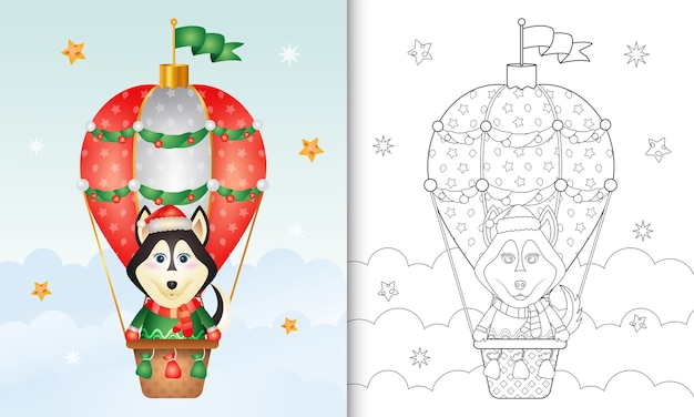Livre de coloriage avec un mignon chien husky personnages de noël sur ballon à air chaud
