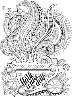 Livre de coloriage pour adulte. fleurs de griffonnage fantaisie et tasse de tee sur fond blanc