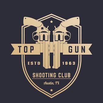 Logo vintage du club d'armes à feu, emblème avec des revolvers sur le bouclier