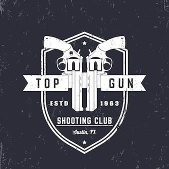 Logo vintage du club d'armes à feu, insigne avec revolvers, armes à feu sur le bouclier, signe du pistolet supérieur, illustration