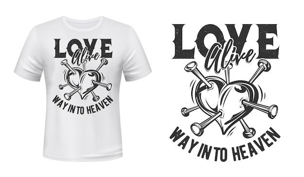 Love alive way into heaven, citation d'amour avec coeur percé de clous ou d'épingles