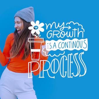 Ma croissance est un processus continu de lettrage