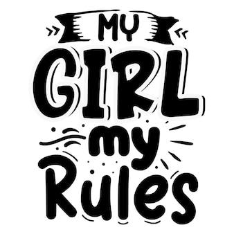 Ma fille mes règles typographie premium vector tshirt design modèle de citation
