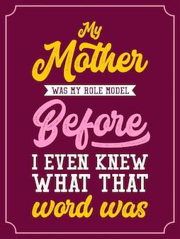 Ma mère était mon modèle de lettrage citations de typographie
