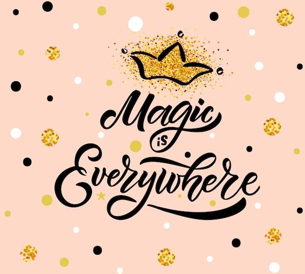 Magie esquissée à la main partout illustration vectorielle avec lettrage typographie citation motivation