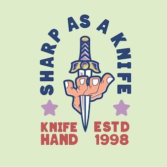 La main avec un couteau illustration de caractère design rétro vintage