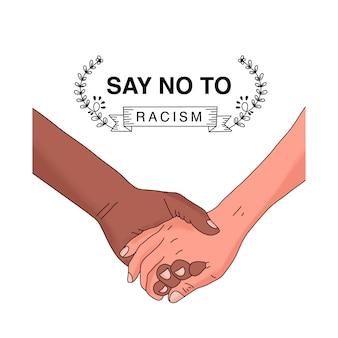 Main dans la main. dire non au racisme