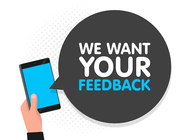 Main tenant le fond d'écran du smartphone. nous voulons vos commentaires dans la bulle de dialogue. illustration vectorielle.
