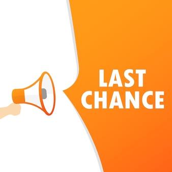 Main tenant un mégaphone avec message de dernière chance. haut-parleur. bannière pour les affaires, le marketing et la publicité. vecteur sur fond isolé. eps 10