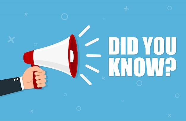 Main tenant un mégaphone - le saviez-vous?