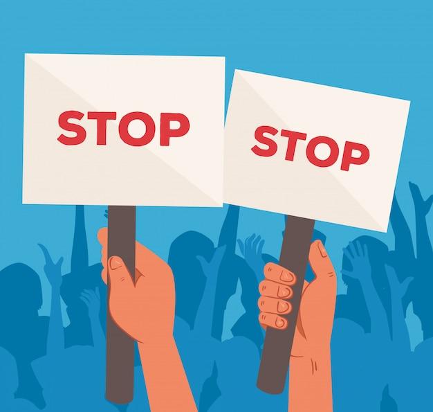 Mains avec des pancartes de protestations panneau d'arrêt, tenant des bannières, activiste avec signe de manifestation de grève, concept de droit de l'homme