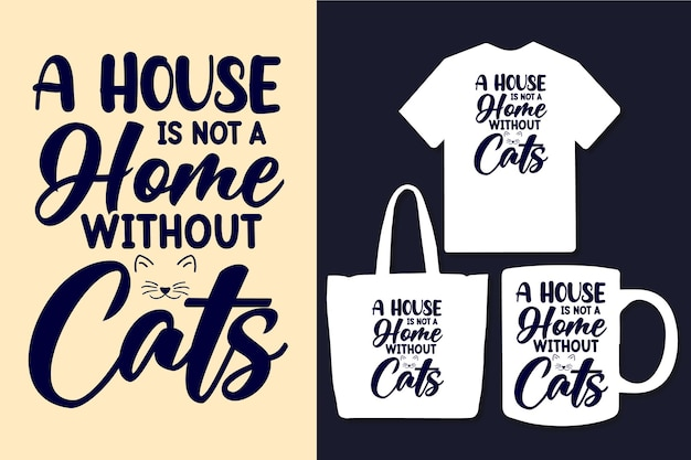 Une maison n'est pas une maison sans citations de typographie de chats