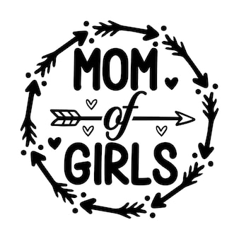 Maman de filles lettrage style unique design vecteur premium