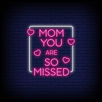Maman tu es tellement manqué dans le style des enseignes au néon
