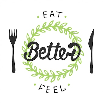 Manger mieux, se sentir mieux avec une couronne verte.