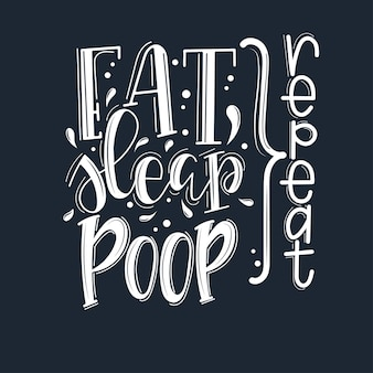 Mangez sleap merde répéter citation de motivation dessinés à la main.