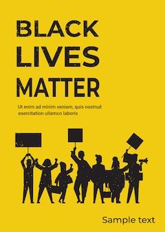 Les manifestants avec des vies noires comptent sur la campagne de bannières contre la discrimination raciale de la couleur de peau foncée