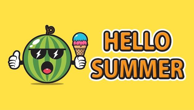 Mascotte de pastèque portant des lunettes de soleil et tenant une crème glacée avec salutation d'été bonjour