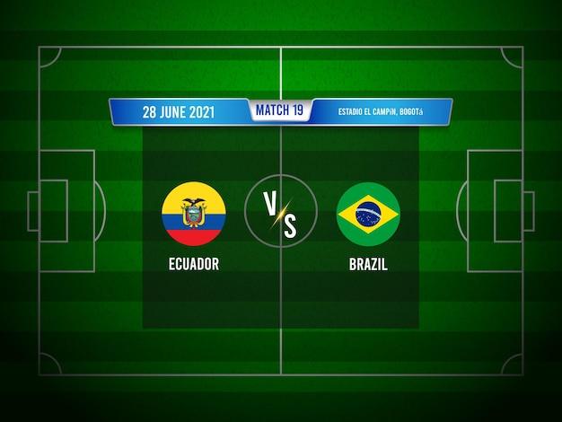Match de football copa america equateur vs brésil