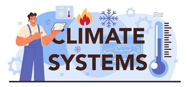Mécanicien de service de voiture d'en-tête typographique de systèmes climatiques en uniforme