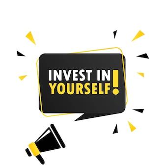 Mégaphone avec bannière de bulle de dialogue invest in yourself. haut-parleur. peut être utilisé pour les affaires, le marketing et la publicité. vecteur eps 10. isolé sur fond blanc.