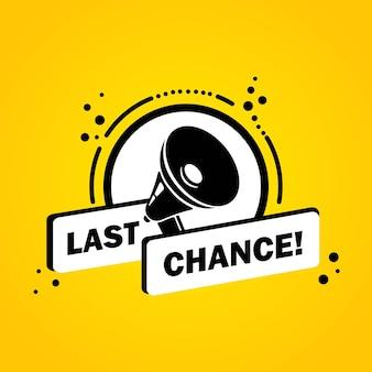 Mégaphone avec bannière de bulle de discours de dernière chance. haut-parleur. label pour les affaires, le marketing et la publicité. vecteur sur fond isolé. eps 10