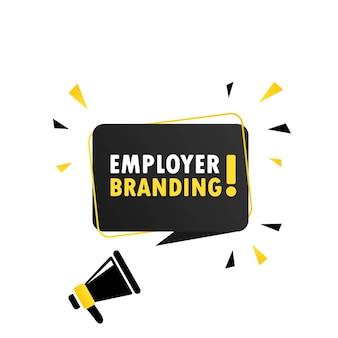 Mégaphone avec bannière de bulle de discours de marque employeur. haut-parleur. peut être utilisé pour les affaires, le marketing et la publicité. vecteur eps 10. isolé sur fond blanc.