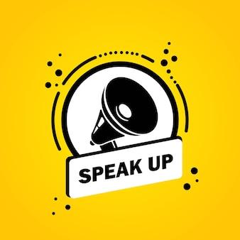 Mégaphone avec bannière de bulle de discours speak up. haut-parleur. label pour les affaires, le marketing et la publicité. vecteur sur fond isolé. eps 10.