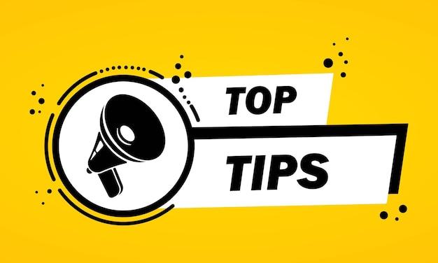 Mégaphone avec bannière de bulle de discours top tips. haut-parleur. label pour les affaires, le marketing et la publicité. vecteur sur fond isolé. eps 10.