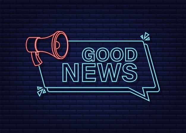 Mégaphone avec de bonnes nouvelles. bannière mégaphone. création de sites web. style néon. illustration vectorielle de stock.
