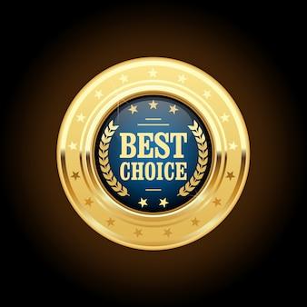 Meilleur choix insigne d'or - médaille ronde