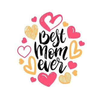 Meilleur lettrage de main de vecteur de maman jamais.