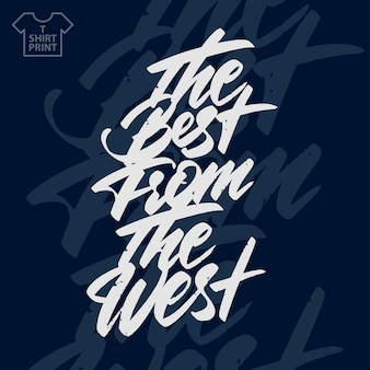 Le meilleur de l'ouest.