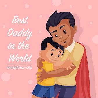 Meilleur papa dans la conception de bannière du monde