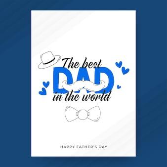 Le meilleur papa du monde phrase avec moustache de style doodle, noeud papillon, chapeau sur fond blanc. carte de voeux de bonne fête des pères.