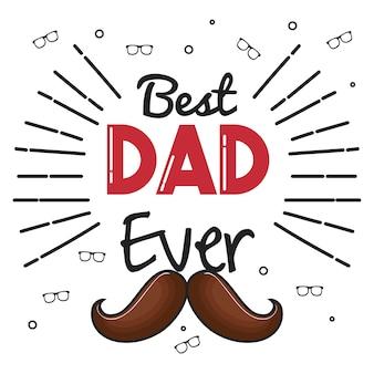 Meilleur papa jamais carte avec des lunettes et moustache