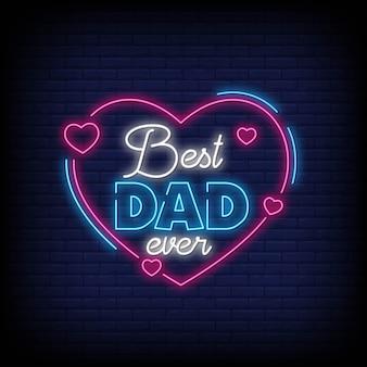 Meilleur papa de tous les temps pour une affiche de style néon
