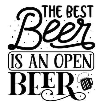 La meilleure bière est une bière ouverte élément de typographie unique conception de vecteur premium