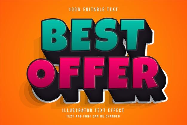 Meilleure offre effet de texte modifiable