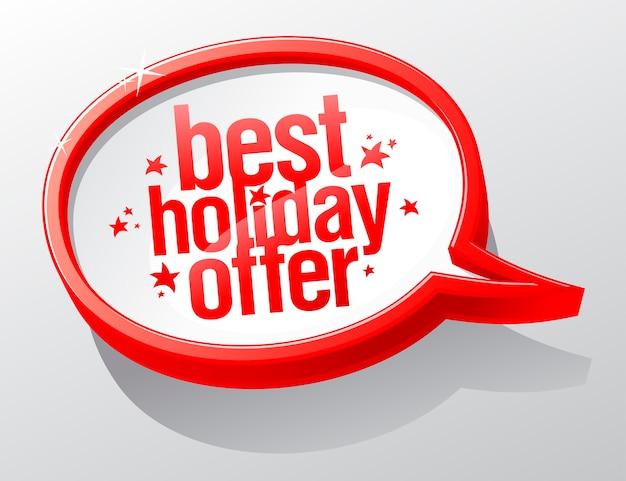 Meilleure offre de vacances, signe de bulle de discours de noël
