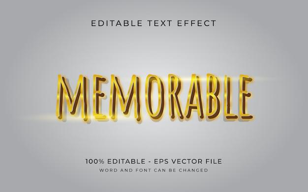 Mémorable dans un effet de texte modifiable de style effet de texte doré