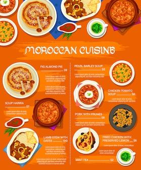 Menu de plats de cuisine marocaine. poulet frit au citron confit, ragoût d'agneau aux dattes et porc aux pruneaux, tarte aux figues aux amandes et thé à la menthe, poulet tomate, orge perlé et soupes harira
